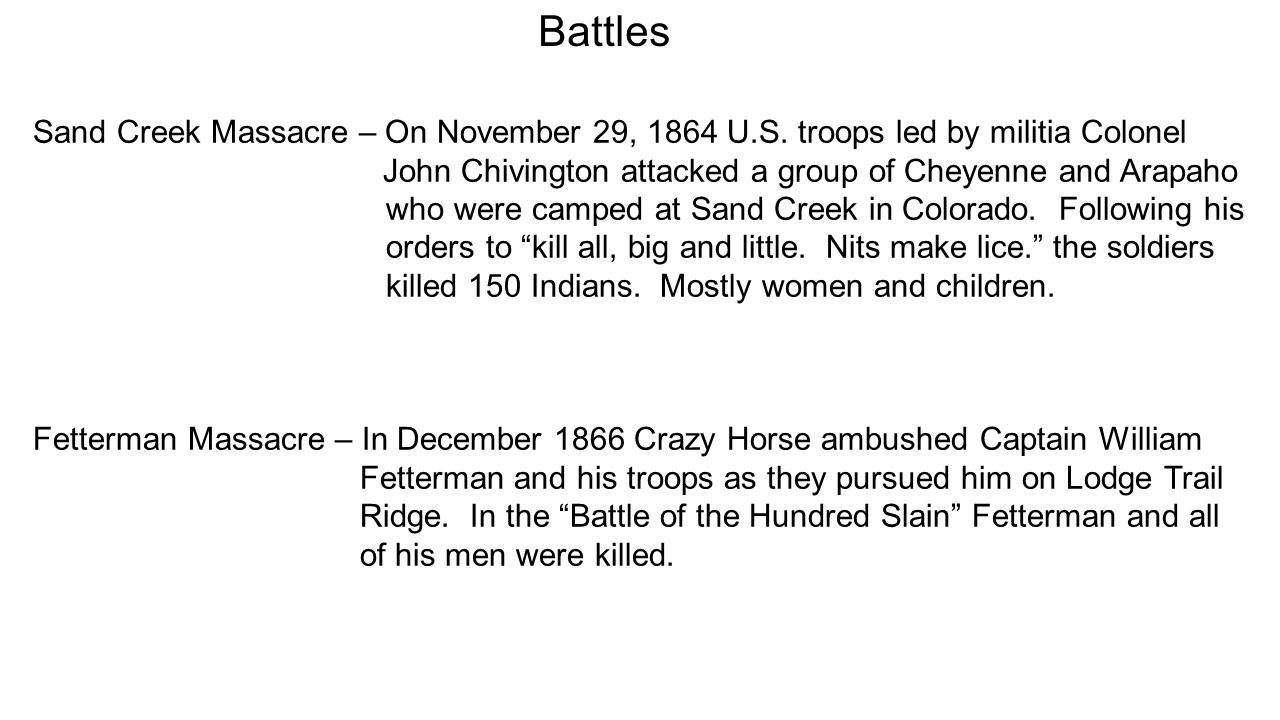Battles Sand Creek Massacre – On November 29, 1864 U.S.