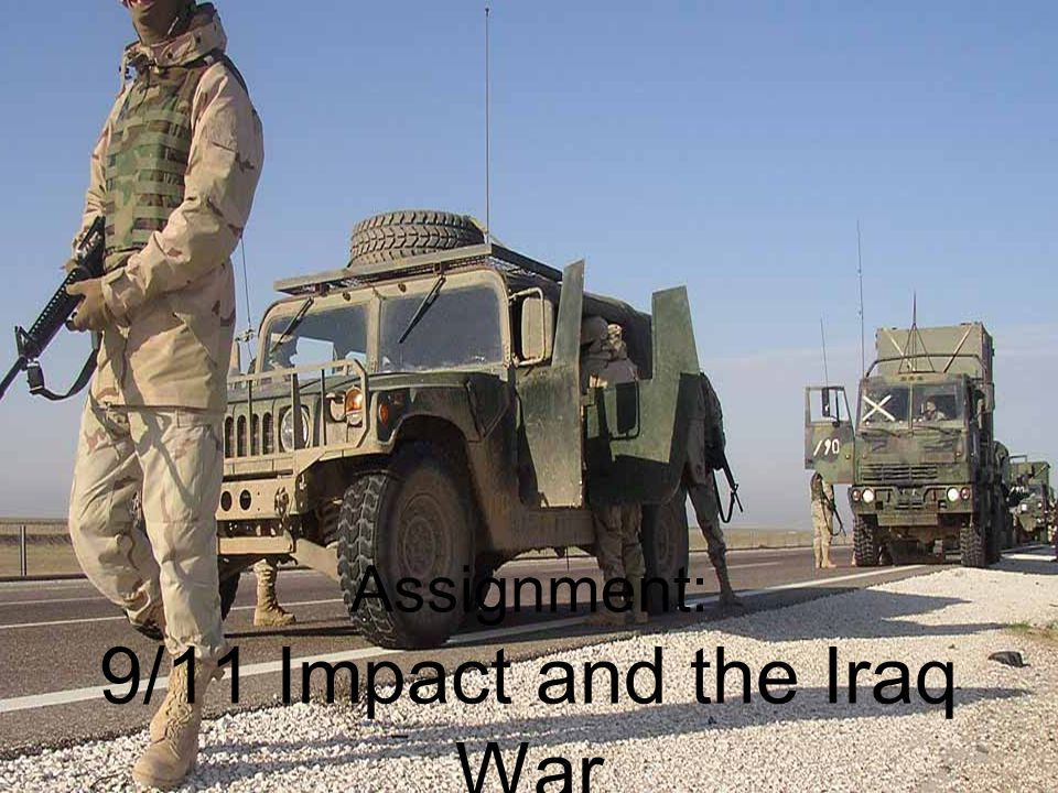 Assignment: 9/11 Impact and the Iraq War