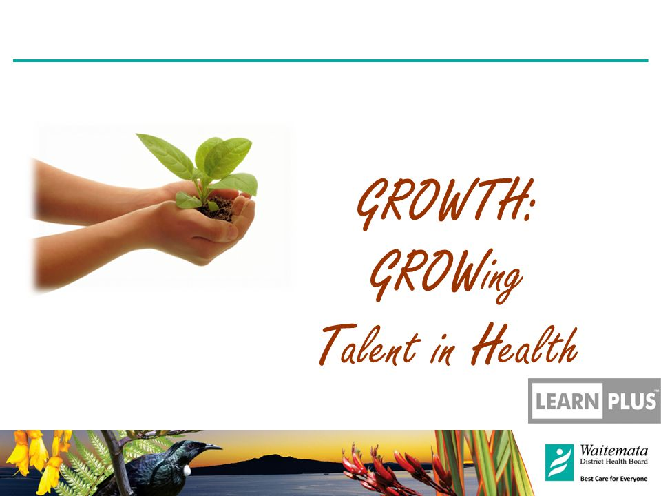 GROWTH: GROWing Talent in Health