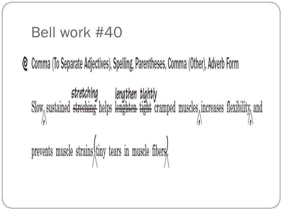 Bell work #40