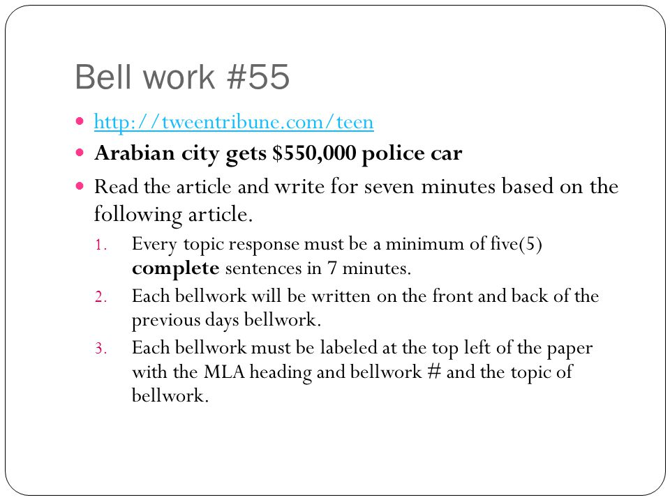 Bell work #55 http://tweentribune.com/teen Arabian city gets $550,000 police car Read the article and write for seven minutes based on the following article.