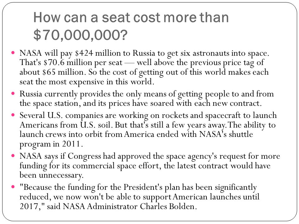 How can a seat cost more than $70,000,000.