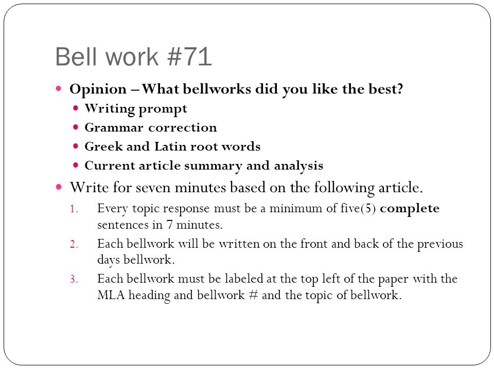 Bell work #71 Opinion – What bellworks did you like the best.
