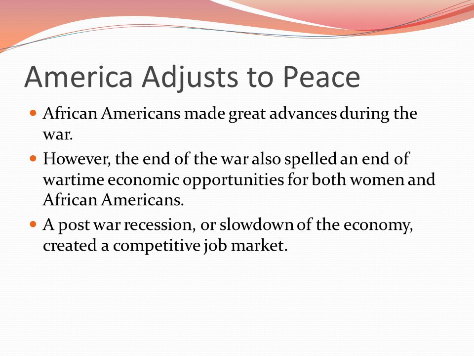 African Americans made great advances during the war.