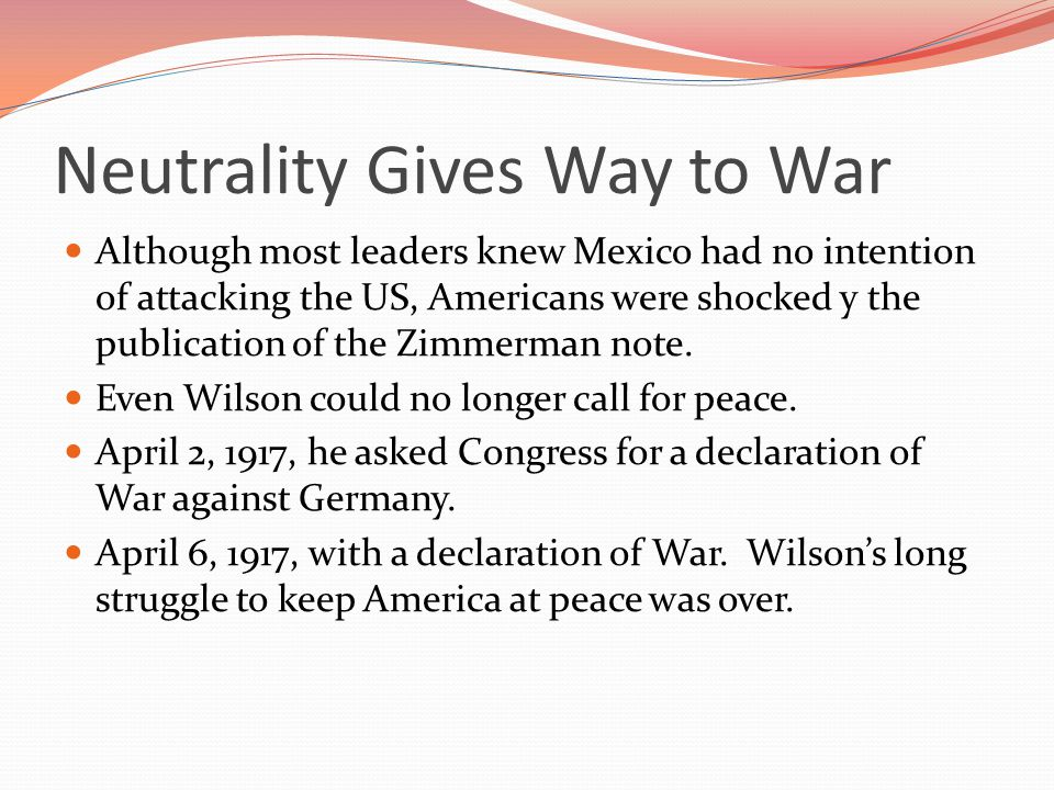 Although most leaders knew Mexico had no intention of attacking the US, Americans were shocked y the publication of the Zimmerman note.
