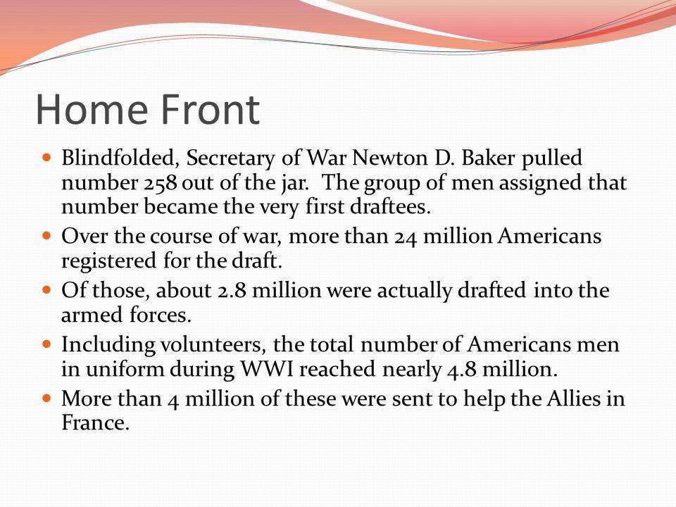 Home Front Blindfolded, Secretary of War Newton D.