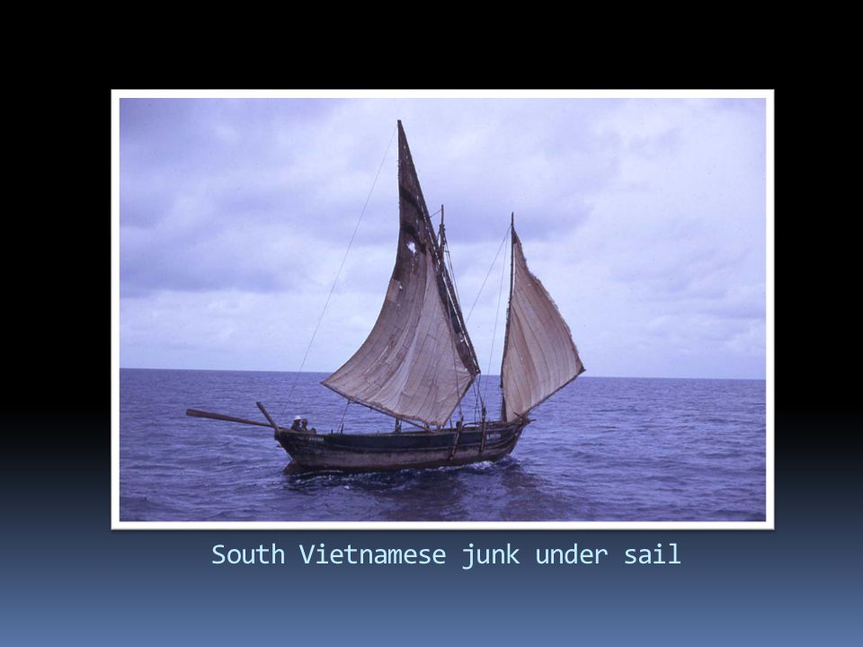South Vietnamese junk under sail