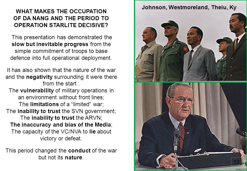 THIS SLIDE AND PRESENTATION WAS PREPARED BY DAVE SABBEN WHO RETAINS COPYRIGHT © ON CREATIVE CONTENT WHAT MAKES THE OCCUPATION OF DA NANG AND THE PERIOD TO OPERATION STARLITE DECISIVE.