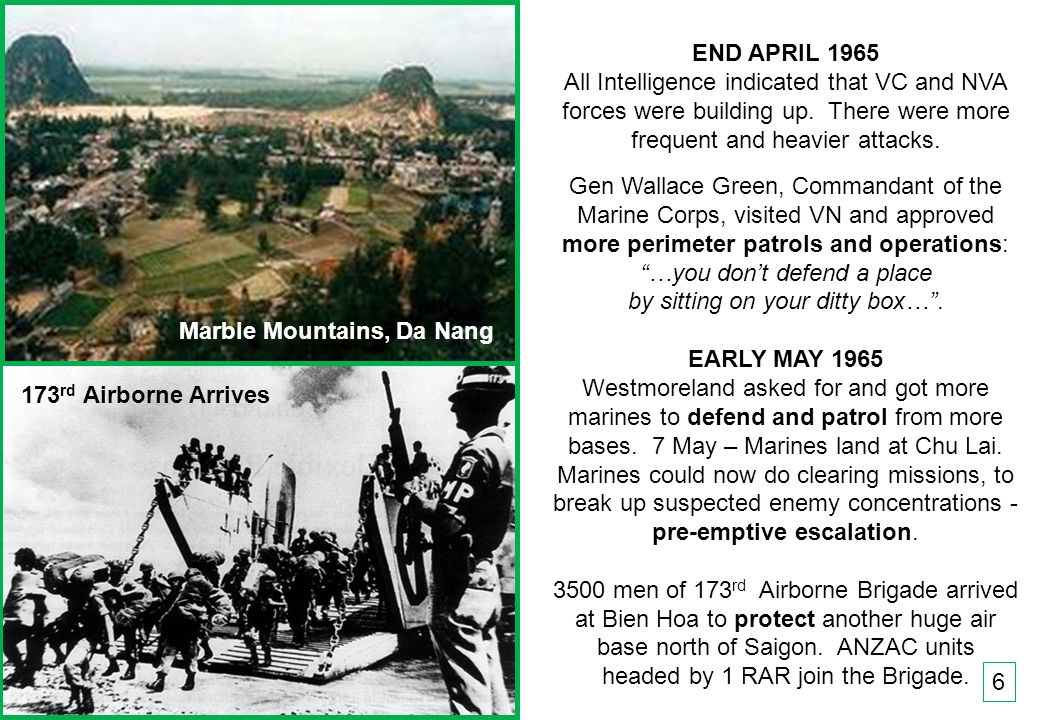 THIS SLIDE AND PRESENTATION WAS PREPARED BY DAVE SABBEN WHO RETAINS COPYRIGHT © ON CREATIVE CONTENT 6 END APRIL 1965 All Intelligence indicated that VC and NVA forces were building up.