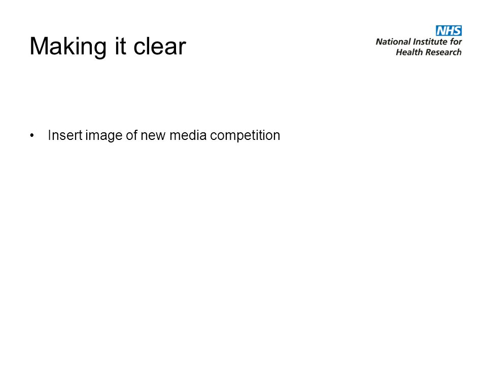 Making it clear Insert image of new media competition