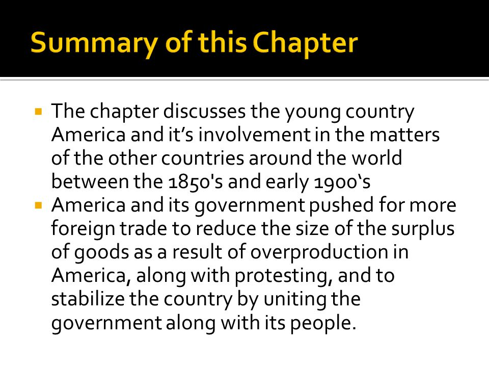  America started to follow the open door policy.