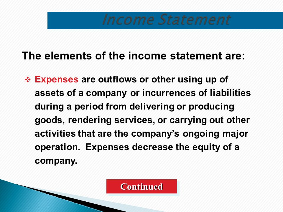  Expenses are outflows or other using up of assets of a company or incurrences of liabilities during a period from delivering or producing goods, ren