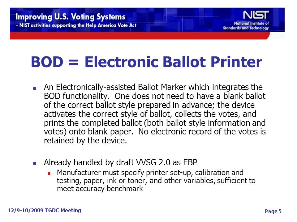 BOD = Electronic Ballot Printer An Electronically-assisted Ballot Marker which integrates the BOD functionality.