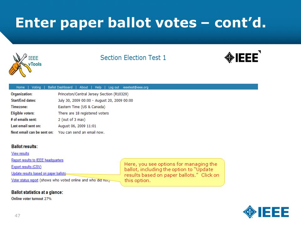 12-CRS-0106 REVISED 8 FEB 2013 Enter paper ballot votes – cont'd.