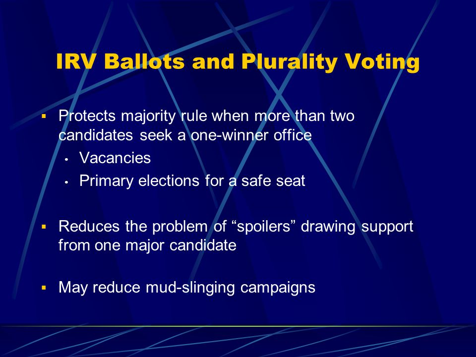 IRV Ballots and Runoffs  Instant runoff voting can determine a majority winner in one election.