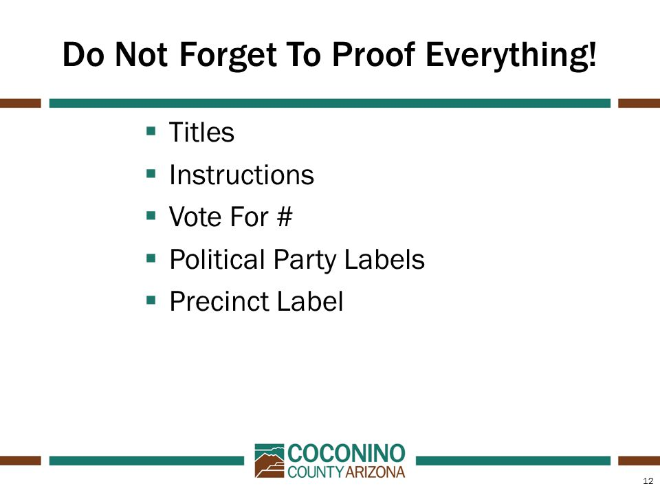 12 Do Not Forget To Proof Everything.