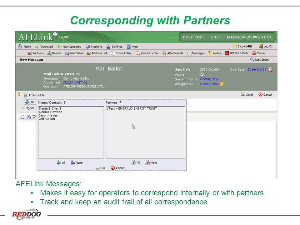 Corresponding with Partners AFELink Messages: Makes it easy for operators to correspond internally or with partners Track and keep an audit trail of a