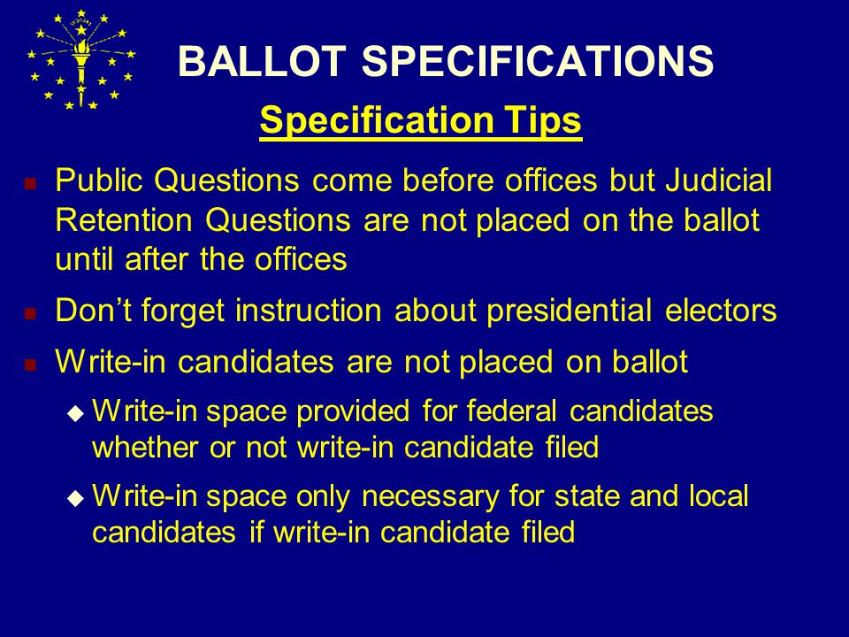 BALLOT ERRORS Absentee Ballots Without Bipartisan Initials Absentee ballots without bi-partisan initials- Absentee ballots must have bi-partisan initials or ballot may not be counted ( IC 3-12-1-13)  Mailed ballots- two members of ABS board or two appointed members of CEB or designees ( IC 3-11- 4-19)  In person and absentee traveling board- ballots must also have bi-partisan initials (IC 3-11-10-27)  Exception: Initials not required for absentee votes cast on DRE ( IC 3-11-10-26.2(f))