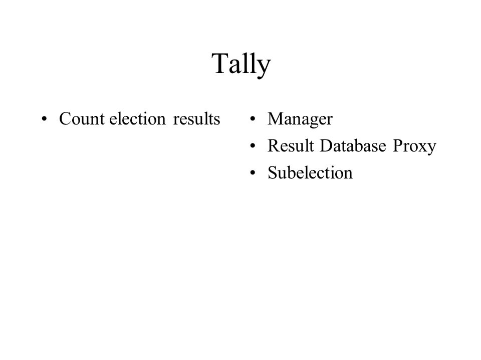 Tally Count election resultsManager Result Database Proxy Subelection