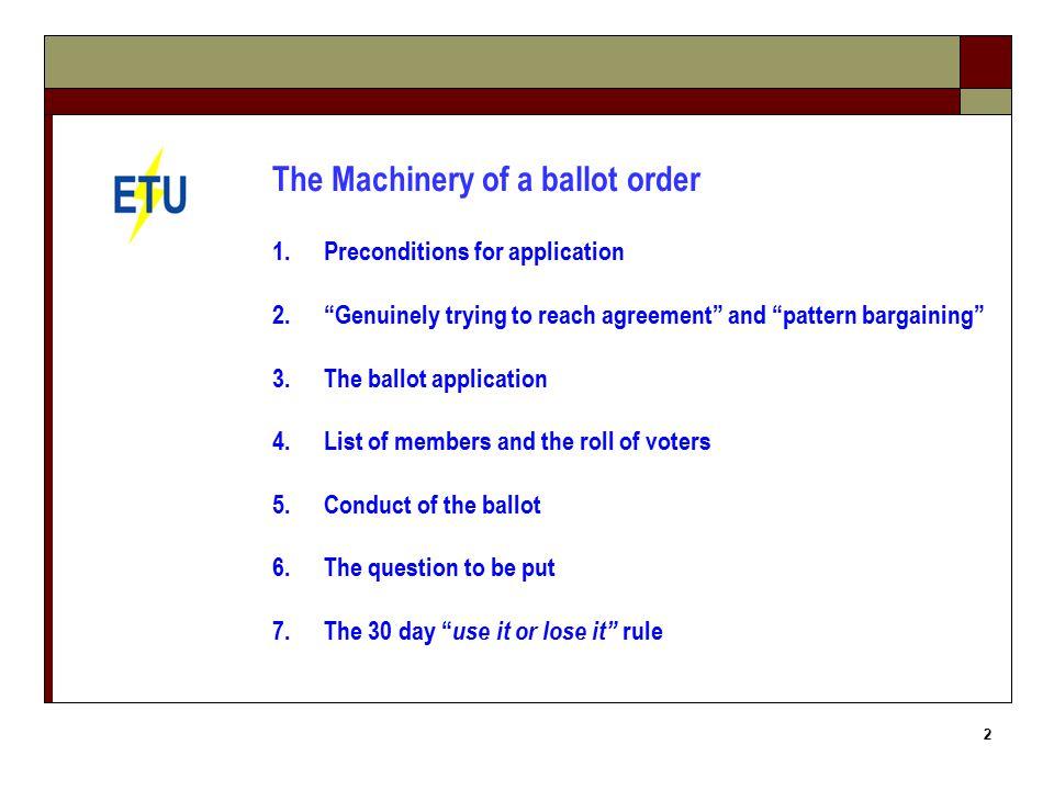 23 CONDUCT OF BALLOT Ballot agent responsible for conduct of ballot.
