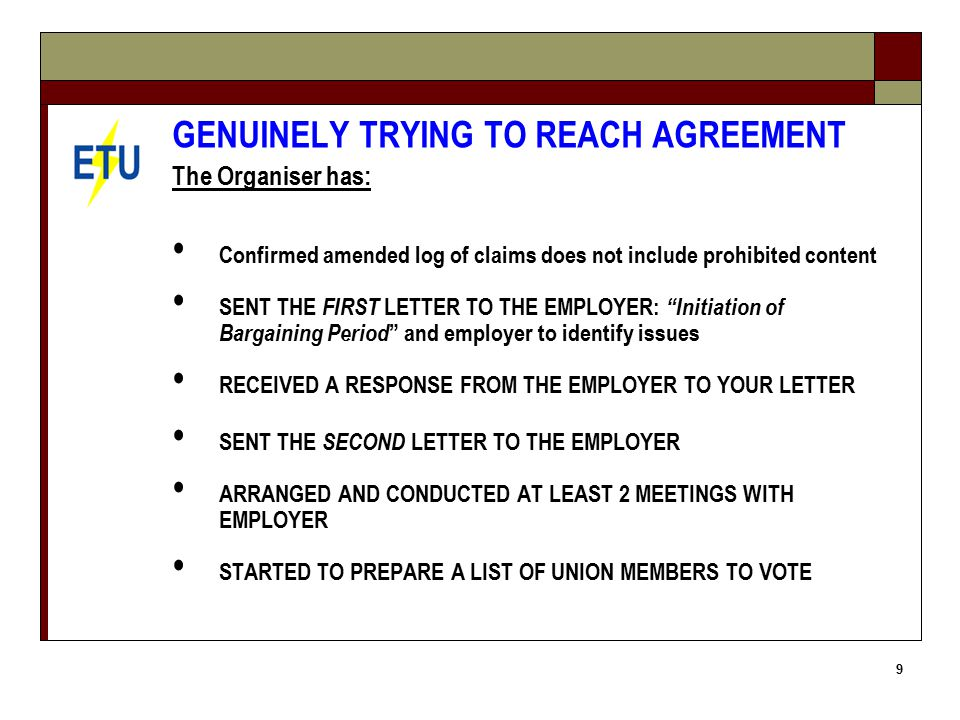 20 PREPARE A SWORN STATEMENT from the negotiating official setting out evidence that : During the bargaining period, you genuinely tried to reach agreement with the employer; You are still genuinely trying to reach agreement with the employer; you are not engaged in pattern bargaining