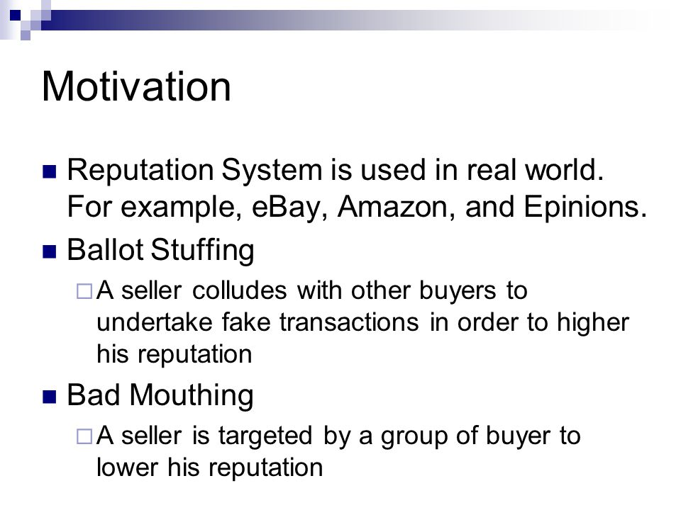 System Goal Restrictions on reputation premiums  If the reputation premium is inflation resistant (or deflation resistant), it will lower incentive for a seller to indulge in Ballot Stuffing (or Bad Mouthing).