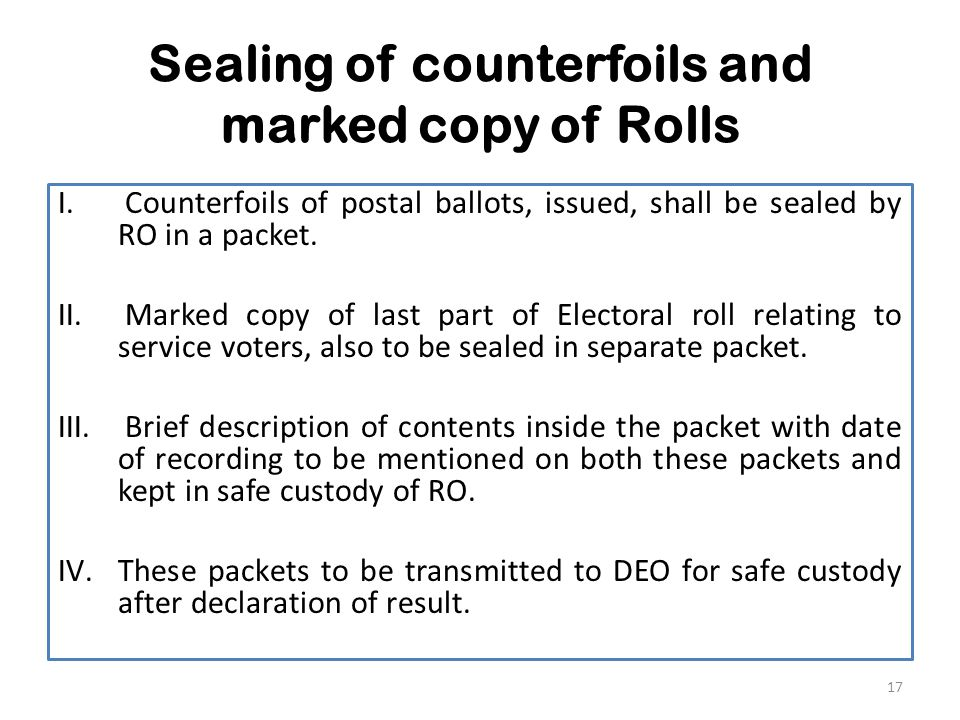 Sealing of counterfoils and marked copy of Rolls I.