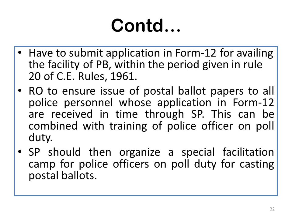 Contd… Have to submit application in Form-12 for availing the facility of PB, within the period given in rule 20 of C.E.