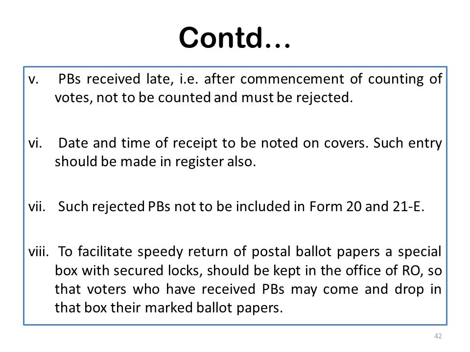Contd… v. PBs received late, i.e.