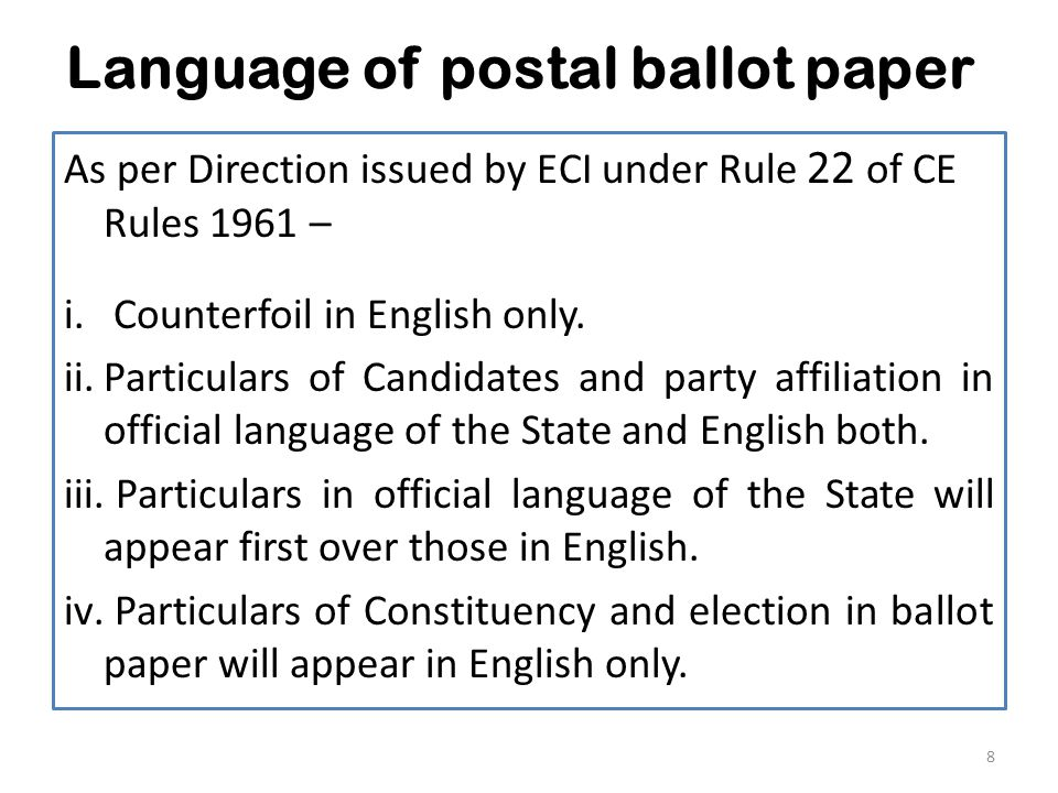 Language of postal ballot paper As per Direction issued by ECI under Rule 22 of CE Rules 1961 – i.
