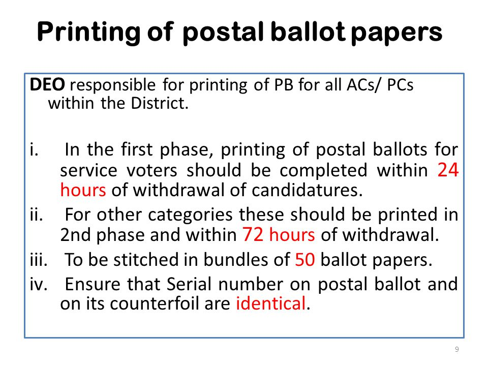 Dispatch of PB to service voters PB for the service electors will be centrally dispatched from the District Head Quarters itself.