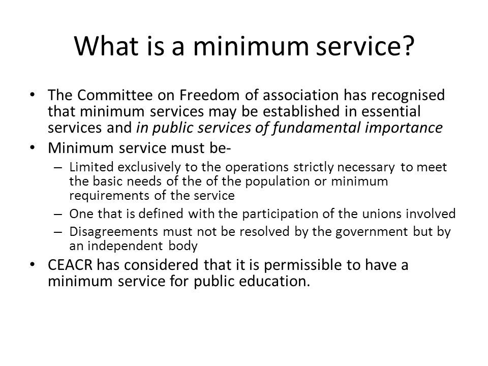 What is a minimum service.