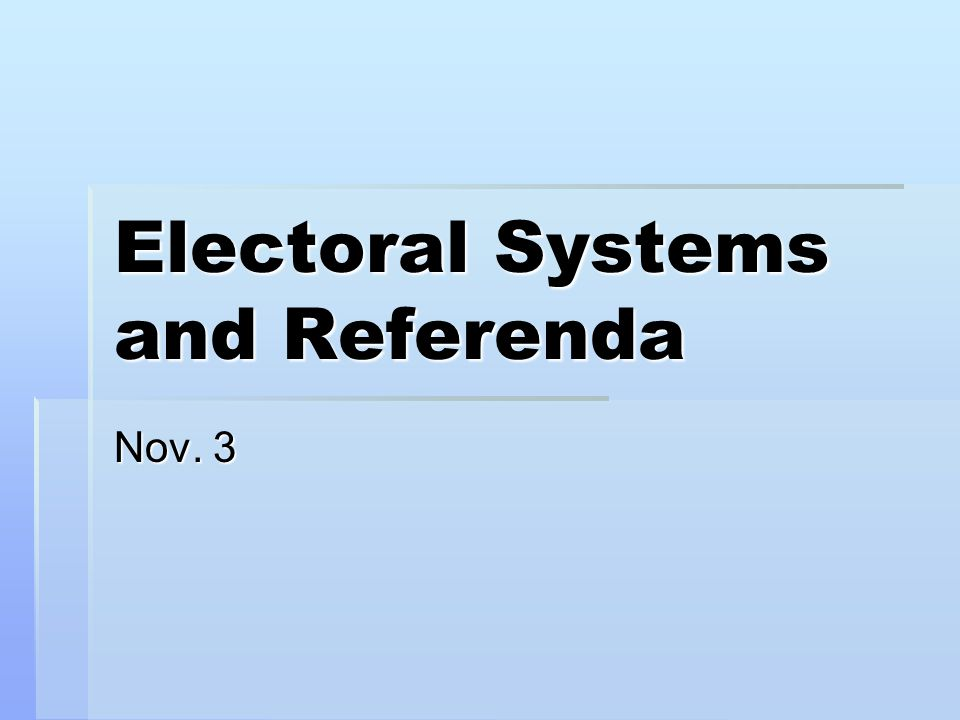 Elections and Referenda  Elections and referendums are the two main voting opportunities in modern democracies.