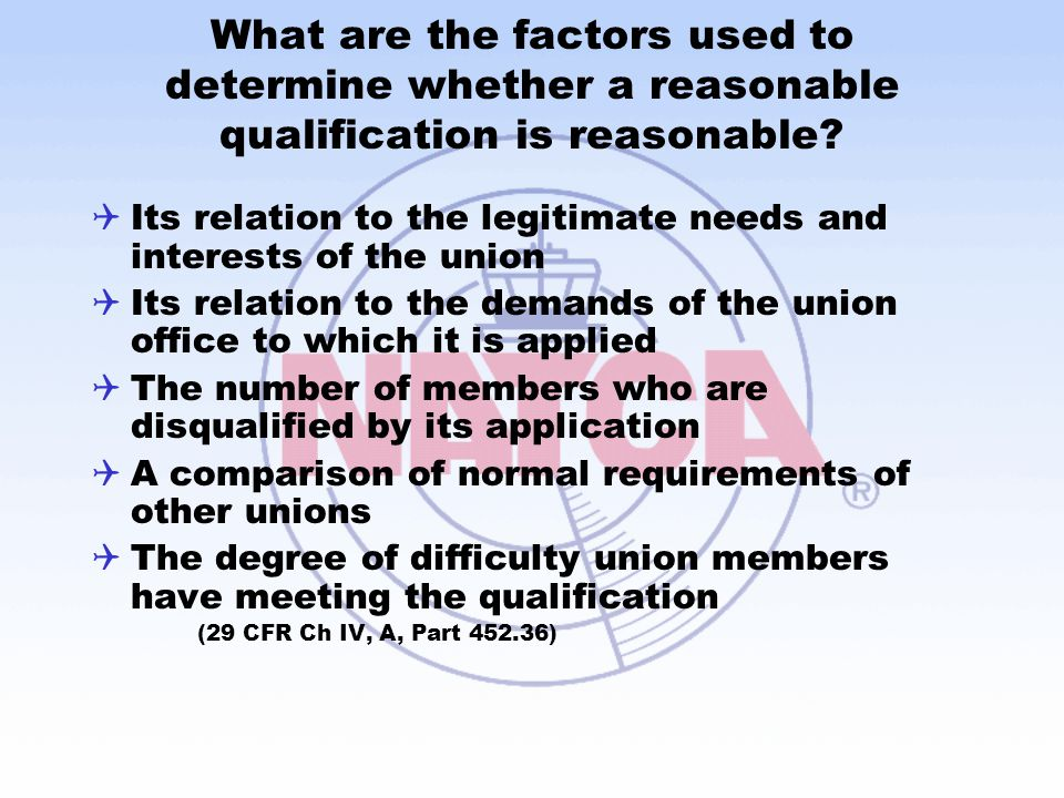 What are the factors used to determine whether a reasonable qualification is reasonable.