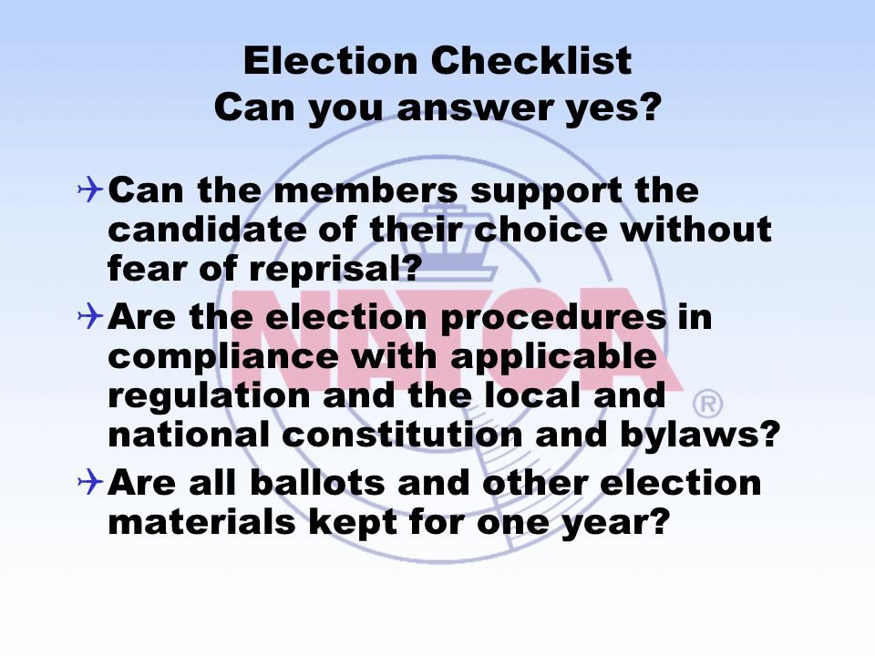 Election Checklist Can you answer yes.