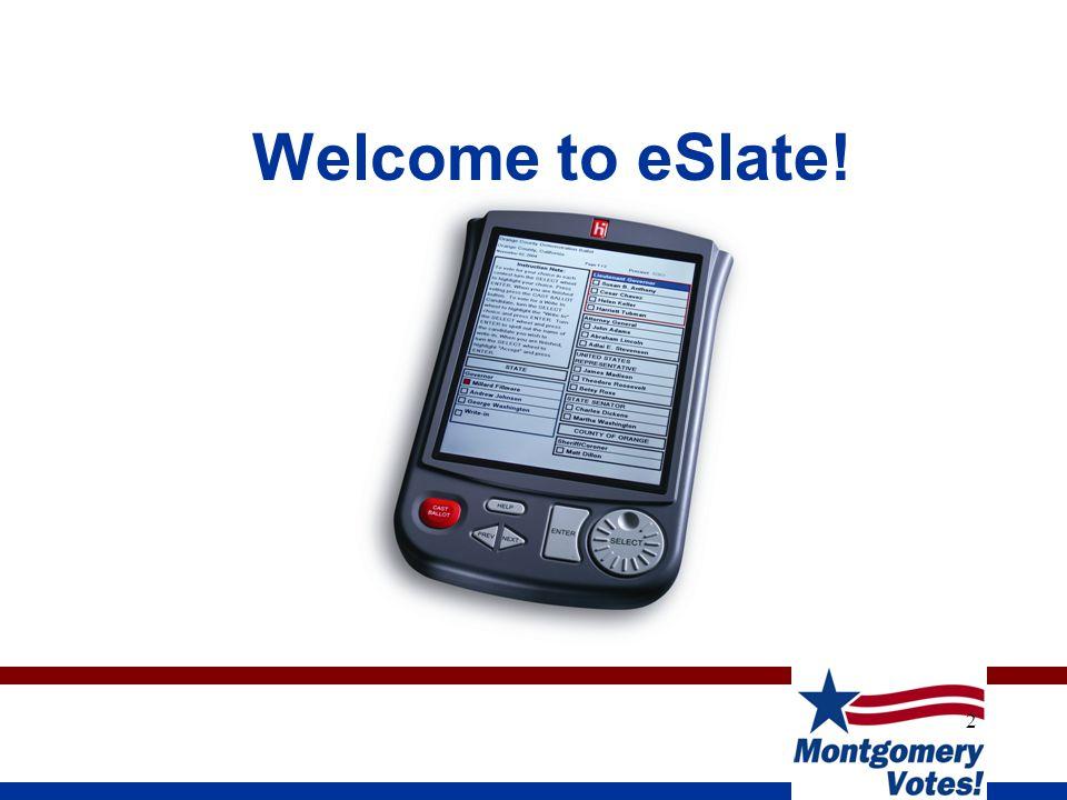 2 Welcome to eSlate!