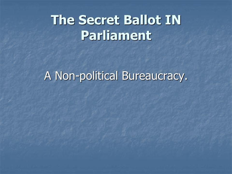 The Secret Ballot IN Parliament A New Accountability