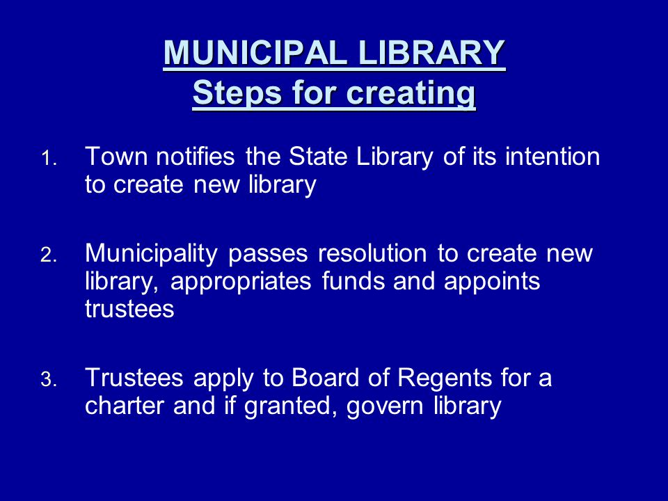 MUNICIPAL LIBRARY Steps for creating 1. 1.