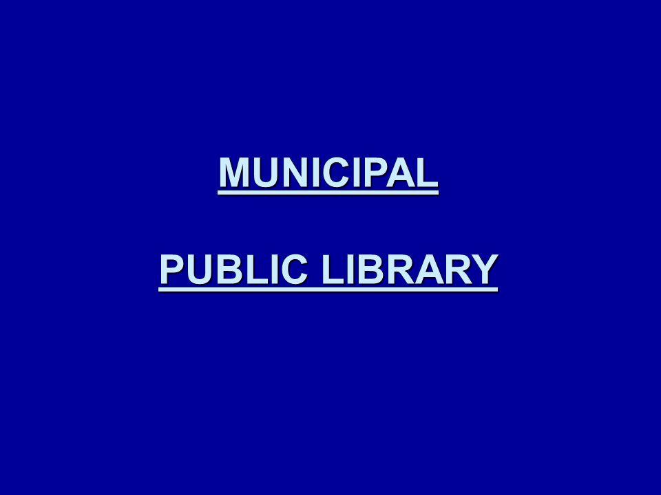 MUNICIPAL PUBLIC LIBRARY