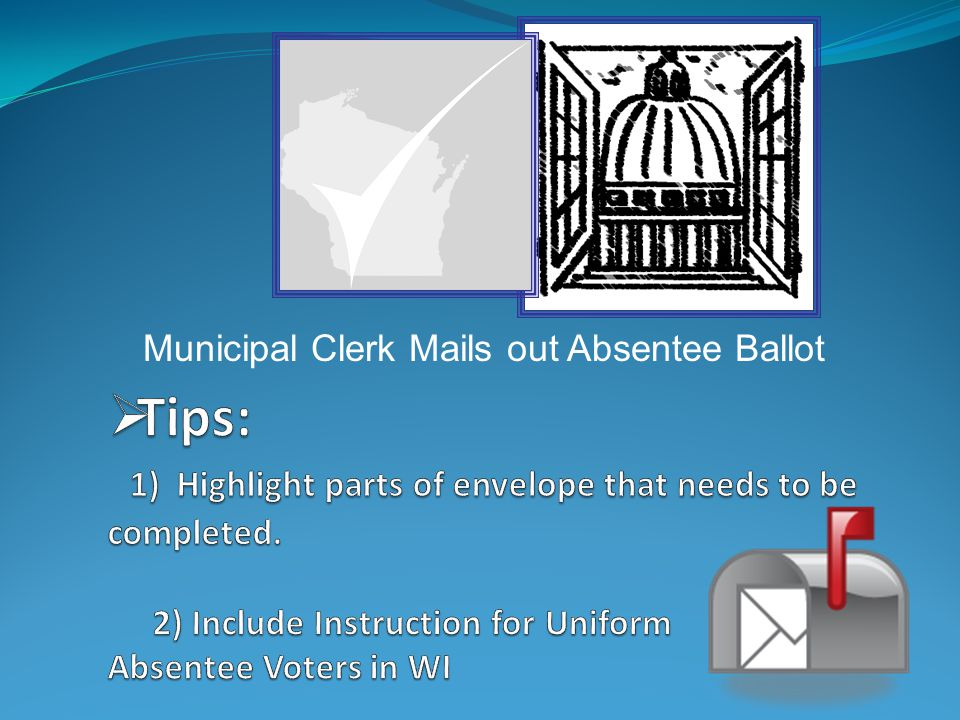 Municipal Clerk Mails out Absentee Ballot