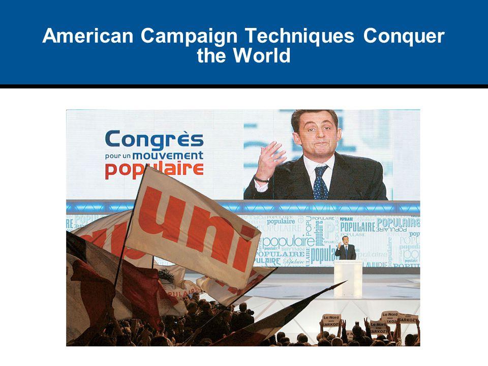 American Campaign Techniques Conquer the World