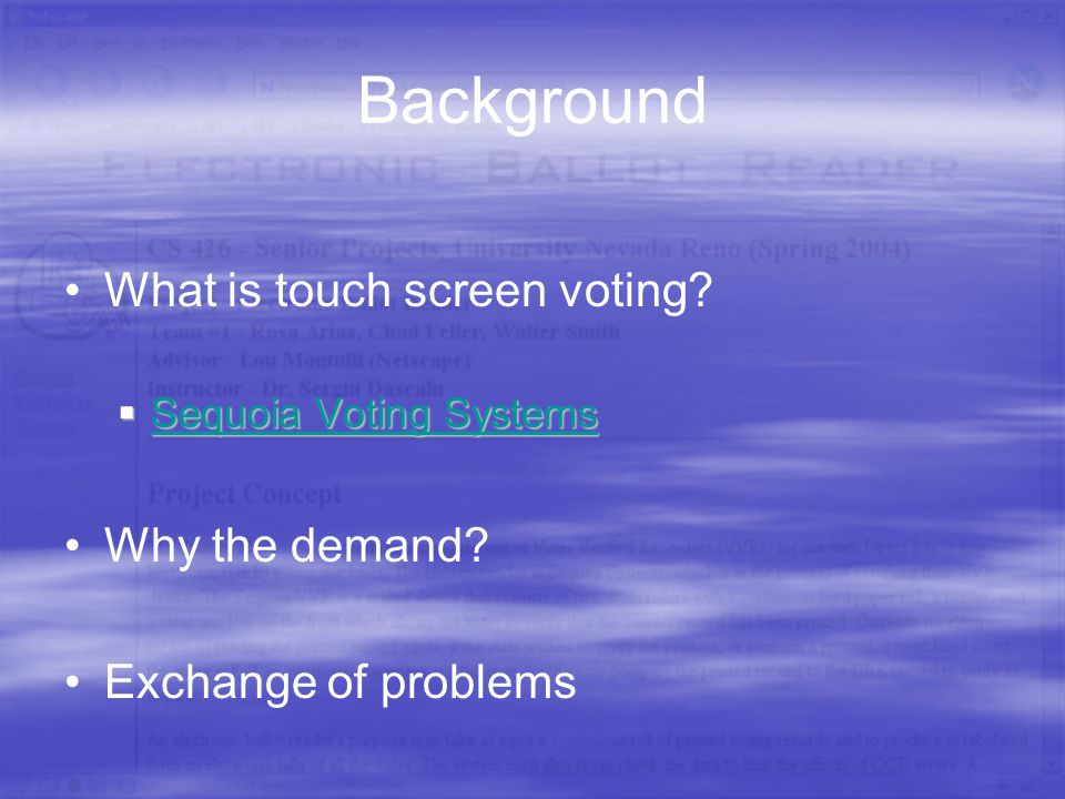 Background What is touch screen voting.