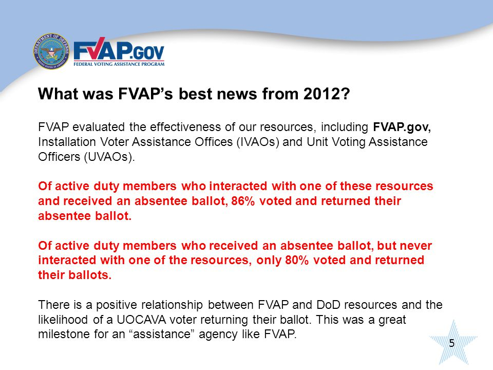 5 What was FVAP's best news from 2012.