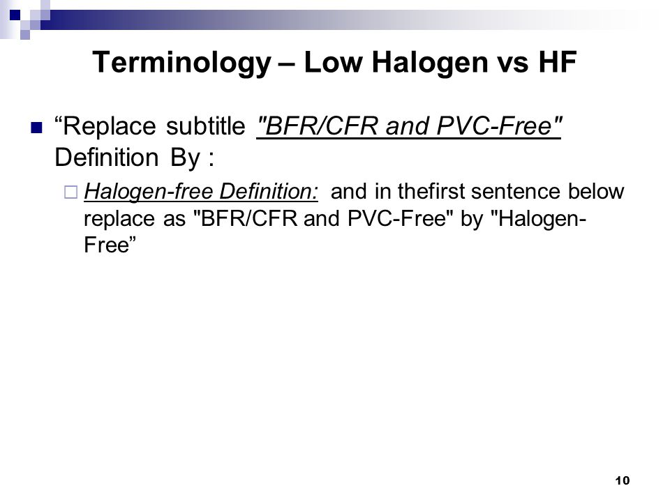 "Terminology – Low Halogen vs HF ""Replace subtitle"