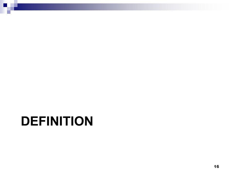 DEFINITION 16