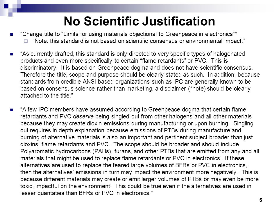 "No Scientific Justification ""Change title to ""Limits for using materials objectional to Greenpeace in electronics""*  ""Note: this standard is not base"