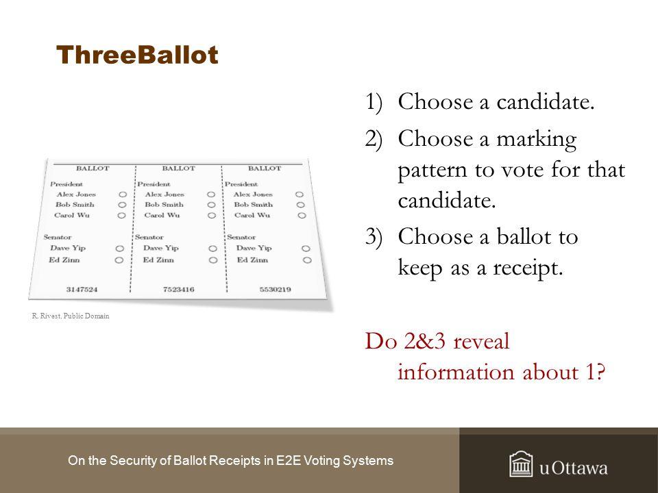 ThreeBallot (2) On the Security of Ballot Receipts in E2E Voting Systems