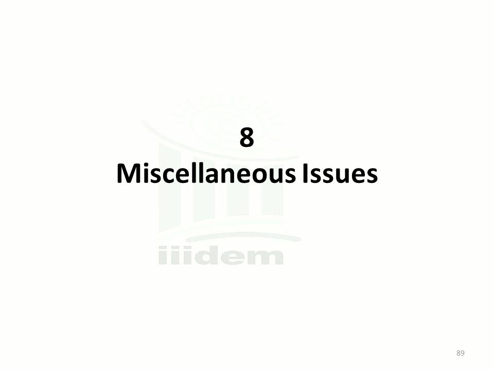 8 Miscellaneous Issues 89
