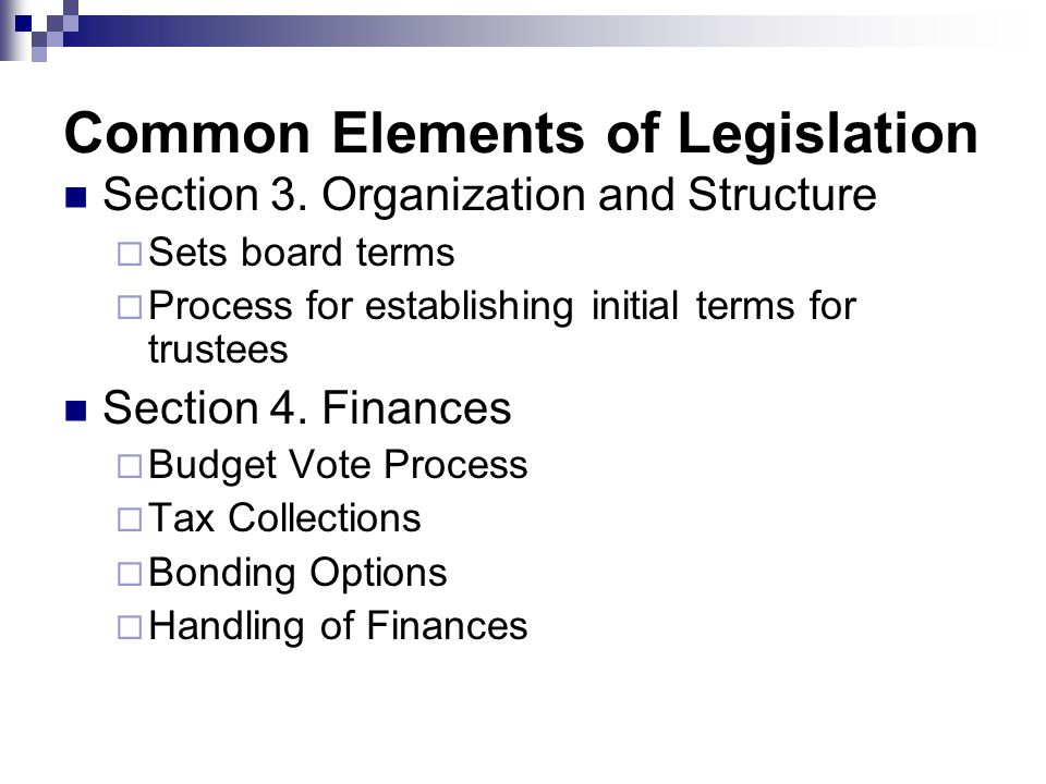 Common Elements of Legislation Section 3.