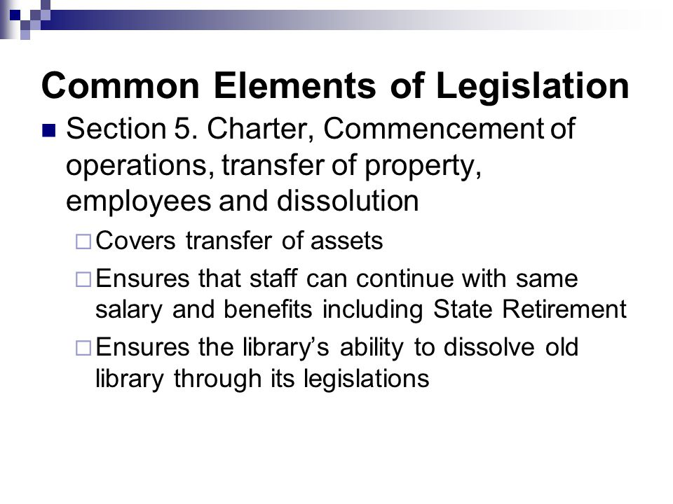Common Elements of Legislation Section 5.